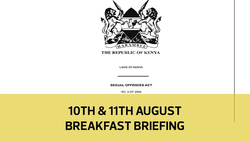 Kenya's rape debate | Kieleweke explained | Courts wrestling constitution: Your Breakfast Briefing