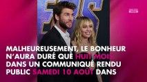 Miley Cyrus et Liam Hemsworth (déjà) séparés : la raison dévoilée ?