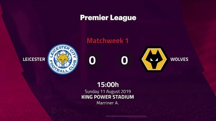 Match report between Leicester and Wolves Round 1 Premier League