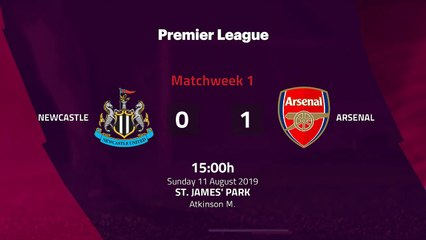 Match report between Newcastle and Arsenal Round 1 Premier League