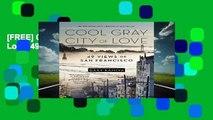 [FREE] Cool Gray City of Love: 49 Views of San Francisco