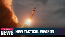 N. Korea's latest tactical weapon resembles U.S. Army's tactical missiles system, ATACMS
