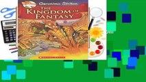 Full version  Geronimo Stilton and the Kingdom of Fantasy #1  The Kingdom of Fantasy  Best