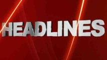 Top News:  एक क्लिक में देखिए अब तक की बड़ी HEADLINES। वनइंडिया हिंदी
