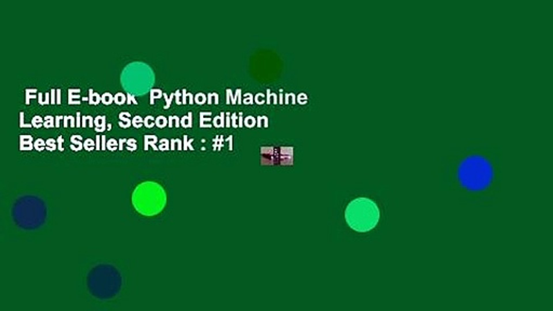 Full E-book Python Machine Learning, Second Edition Best Sellers Rank : #1