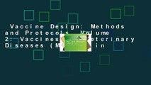 Vaccine Design: Methods and Protocols, Volume 2: Vaccines for Veterinary Diseases (Methods in