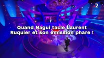 Quand Nagui tacle Laurent  Ruquier et son émission phare !