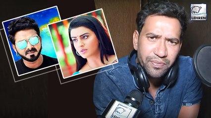 Akshara -Pawan Singh विवाद पर पहली बार बोले Nirahua