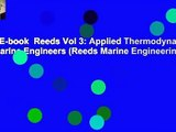 Full E-book Reeds Vol 3: Applied Thermodynamics for Marine Engineers (Reeds Marine Engineering
