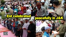 Eid celebrated peacefully in Jammu & Kashmir