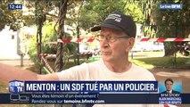 SDF tué par un policier à Menton: un témoin raconte la scène