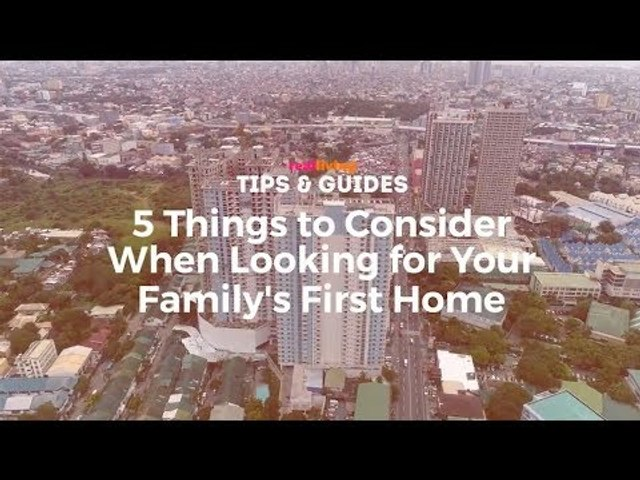 5 Things To Consider When Looking For Your Family's First Home