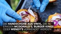 Die Schutzhandschuhe, die die größten Fastfoodketten verwenden, könnten giftig sein