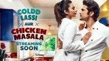 Divyanka Tripathi starrer ALTBalaji's Coldd Lassi Aur Chicken Masala teaser is out | FilmiBeat