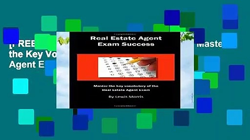 [FREE] Real Estate Agent Exam Success: Master the Key Vocabulary of the Real Estate Agent Exam