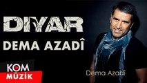 Diyar - Dema Azadî [2019 © Kom Müzik]