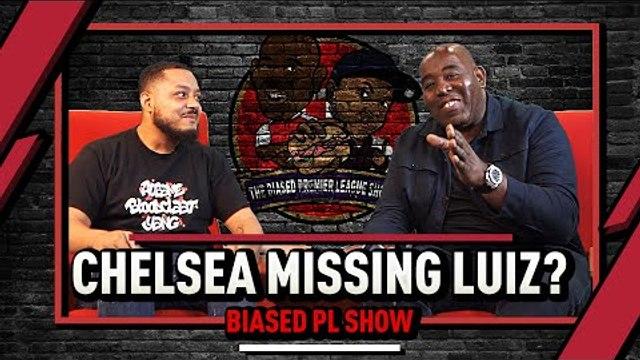 Aubameyang Sharp As Ever & Are Chelsea Missing David Luiz? | The Biased Premier League Show