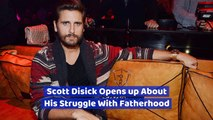 Scott Disick's Fatherhood Issues