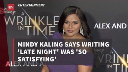 'Late Night' Writing With Mindy Kaling