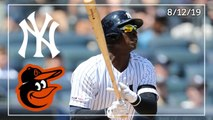 Baltimore Orioles @ New York Yankees _ Game Highlights _ 8_12_19