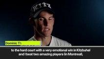(Subtitled) Thiem relishing hard court season ahead of Cincinnati
