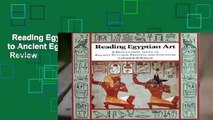 Reading Egyptian Art: A Hieroglyphic Guide to Ancient Egyptian Painting and Sculpture  Review
