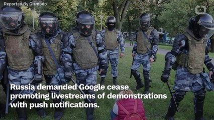 Russia Demands Google Not Interfere With Protests Taking Place