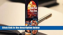 Wood-Fired Pizza Oven: Make Your Own Pizza Oven - Create the Perfect Pizza Complete
