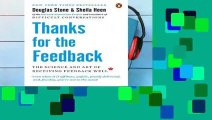 Full Version  Thanks for the Feedback  The Science and Art of Receiving Feedback Well Complete