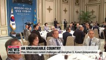 Pres. Moon says today's challenges will make S. Korea unshakeable