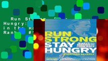Run Strong, Stay Hungry  9 Keys to Staying in the Race  Best Sellers Rank   #1