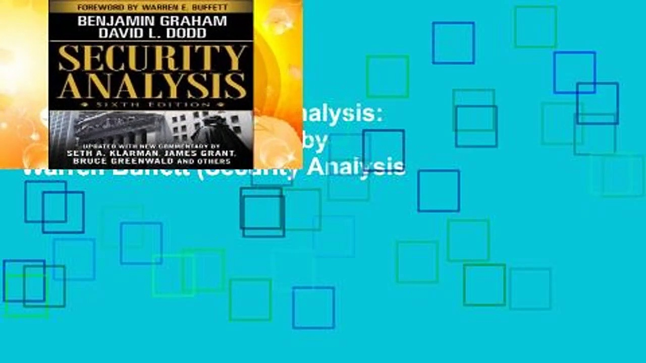 Full E-book  Security Analysis: Sixth Edition, Foreword by Warren Buffett (Security Analysis