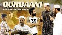 Qurbani - Bakrid Special Video - an Important Message || Kiraak Hyderabadiz