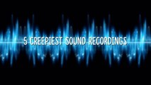 5 Creepiest Audio Recordings Ever Caught On Tape-