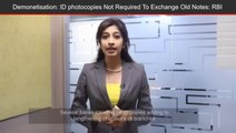 ID Copies Not Required To Exchange Old Currency Notes?