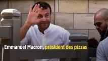 Emmanuel Macron, président des pizzas
