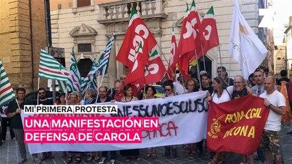 Mi primera protesta: Manifestación en defensa de la capitana Carola