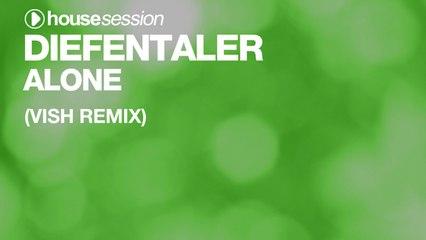 Diefentaler - Alone (Vish Remix)