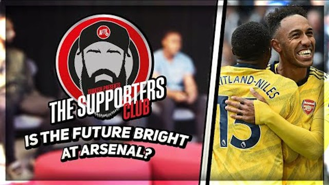 Is The Future Bright At Arsenal? | Turkish Presents 'The Supporters Club'