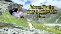 Ishaan Khatter does a Spider-Man stunt