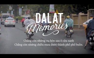 Buổi chiều man mác buồn cùng nỗi nhớ em    ĐÀ LẠT MEMORIES