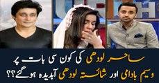 Waseem Badami, Shaista Lodhi break into tears over Sahir Lodhi's comment