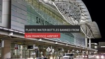 Plastic Bottles Banned From San Francisco Airport