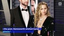 Liam Hemsworth Wishes Miley Cyrus Well Following Split