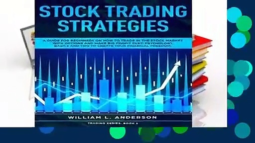 Stock Trading Strategies: A Guide for Beginners on How to Trade in the Stock Market with Options