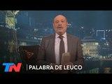 ¿Macri llega entero a Diciembre? | PALABRA DE LEUCO