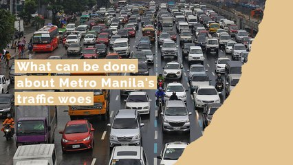 What can be done about Metro Manila's traffic woes