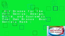 DIY Drones for the Evil Genius: Design, Build, and Customize Your Own Drones  Best Sellers Rank :