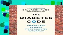 [FREE] The Diabetes Code: Prevent and Reverse Type 2 Diabetes Naturally