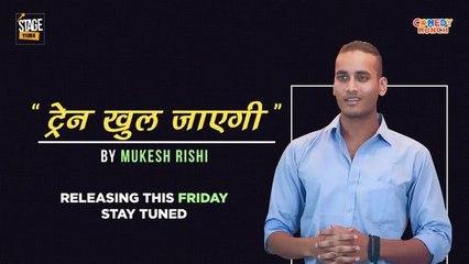 Train Khul Jayegi- Poetry By Mukesh Rishi